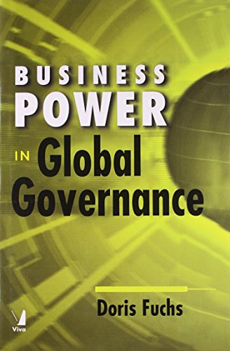 Business Power in Global Governance: Doris Fuchs
