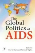 9788130908038: The Global Politics of AIDS
