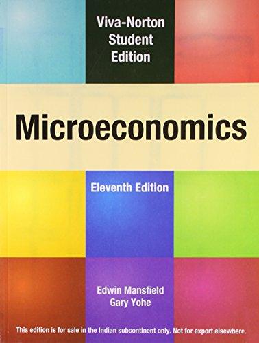 Microeconomics, Eleventh Edition: Edwin Mansfield,Gary Yohe