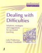 9788130908939: Dealing with Difficulties: Solutions, Strategies and Suggestions for Successful Teaching