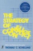 9788130909219: THE STRATEGY OF CONFLICT: 2005 NOBEL LAUREATE IN ECONOMICS