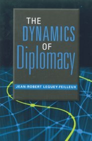 The Dynamics of Diplomacy: Jean-Robert