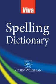 Viva Spelling Dictionary: Bud & Robin Willeman (Eds)