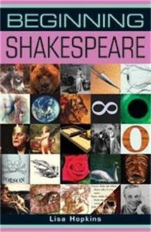 9788130912783: Beginning Shakespeare