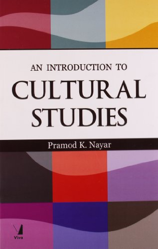 An Introduction to Cultural Studies: Pramod K. Nayar (Ed.)