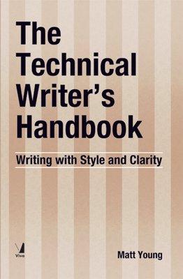 9788130913889: The Technical Writer's Handbook