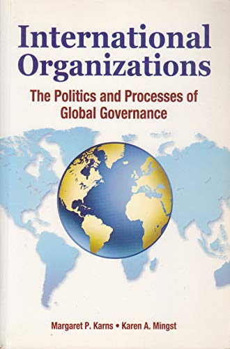 9788130913896: International Organizations: The Politics and Processes of Global Governance