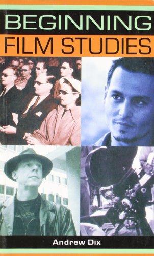 Beginning Film Studies: Andrew Dix