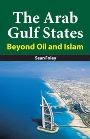 9788130915289: The Arab Gulf States: Beyond Oil and Islam