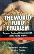 9788130915319: The World Food Problem: Toward Ending Undernutrition in the Third World