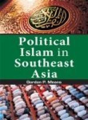 Political Islam in Southeast Asia: Gordon P. Means