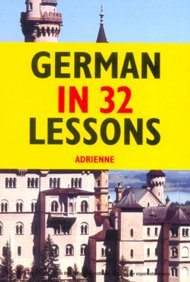 9788130915968: German in 32 Lessons