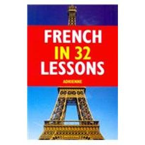 9788130915975: French in 32 Lessons