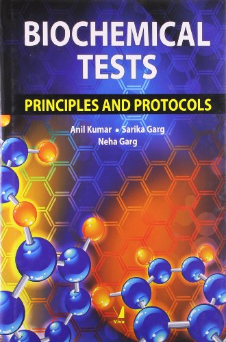 9788130917108: Biochemical Tests: Principles and Protocols