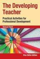 The Developing Teacher : Practical Activities for Professional Development: Duncan Foord