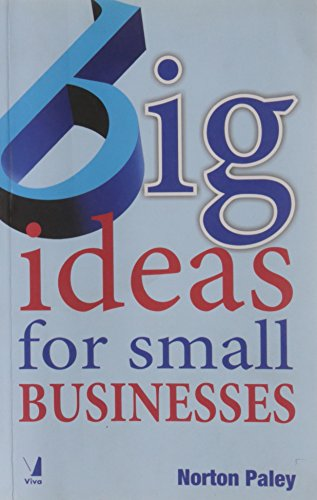 Big Ideas for Small Businesses: Norton Paley