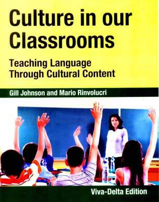9788130917184: Culture in Our Classroom: Teaching Language Through Cultural Content