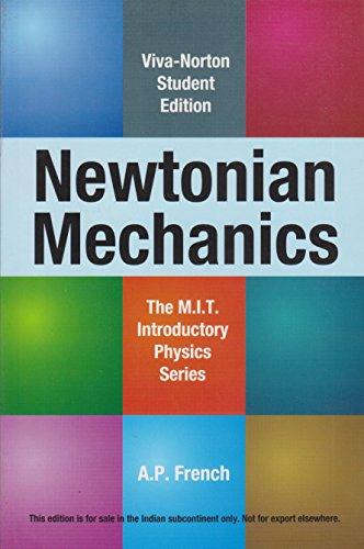 9788130917320: Newtonian Mechanics (M.I.T. Introductory Physics Series)