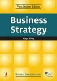 Business Essentials : Business Strategy: Pippa Riley