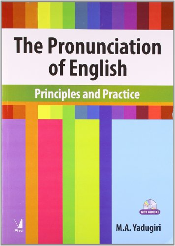 9788130917771: The Pronunciation of English: Principles and Practice