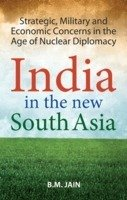 India in the New South Asia: B. M. Jain