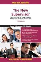 The New Supervisor: Lead with Confidence (Series: Viva-Crisp Fifty-Minuite): Elwood N. Chapman,Wil ...