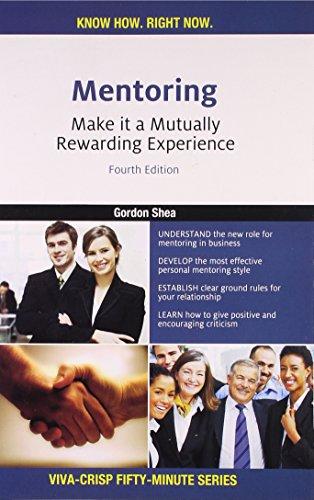 Mentoring: Make it a Mutually Rewarding Experience (Series: Viva-Crisp Fifty-Minute): Gordon Shea
