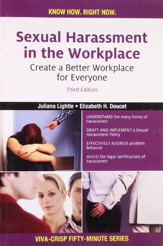 Sexual Harassment in the Workplace: Create a: Elizabeth H. Doucet,Juliana