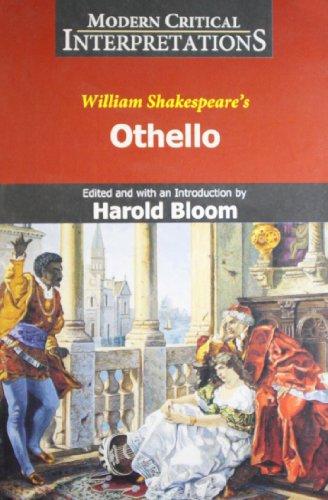 Othello: (Modern Critical Interpretations): W. Shakespeare (Author), Harold Bloom (ed.)