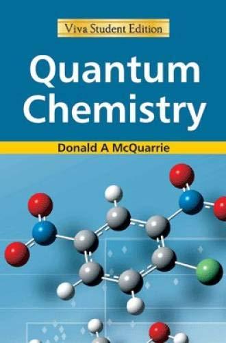 Quantum Chemistry: Donald A. McQuarrie