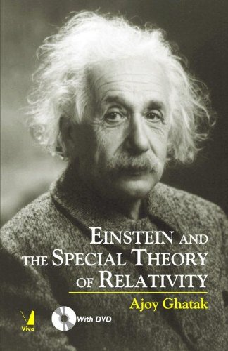 Einstein and the Special Theory of Relativity: Ajoy Ghatak