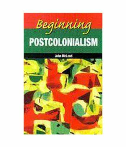 9788130919041: Beginning Postcolonialism
