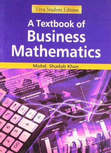 Textbook of Business Mathematics: Mohd. Shadab Khan