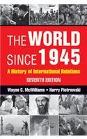 The World Since 1945: A History of International Relations (Seventh Edition): Harry Piotrowski,...