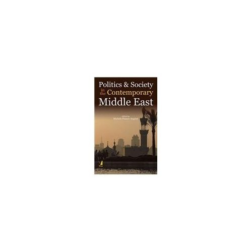 9788130920597: Politics and Society in the Contemporary Middle East
