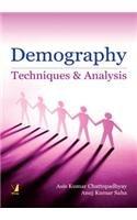 Demography: Techniques and Analysis: Asis Kumar Chattopadhyay and Anuj Kumar Saha