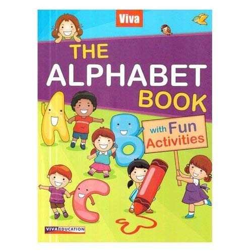 The Alphabet Book with Fun Activities: Viva Books
