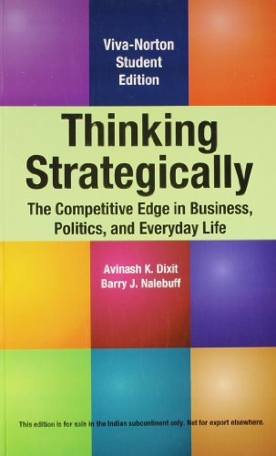 9788130922683: Thinking Strategically: The Competitive Edge in Business, Politics, and Everyday Life