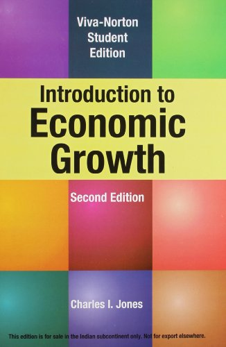 Introduction to Economic Growth (Second Edition): Charles I. Jones