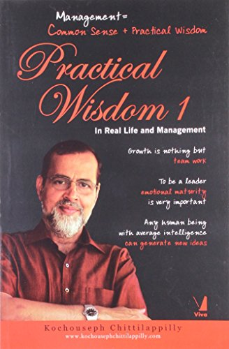 9788130923987: Practical Wisdom 1: In Real Life and Management