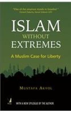 9788130927336: Islam Without Extremes [Paperback] [Jan 01, 2014] Mustafa Akyol