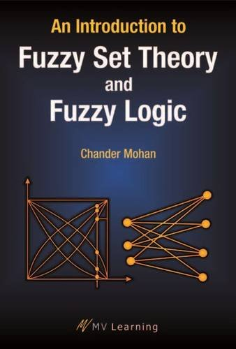9788130927510: An Introduction to Fuzzy Set Theory and Fuzzy Logic