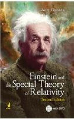 Einstein and the Special Theory of Relativity (Second Edition): Ajoy Ghatak