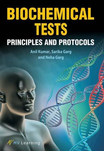 9788130929576: Biochemical Tests: Principles and Protocols