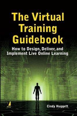 9788130930824: The Virtual Training Guidebook
