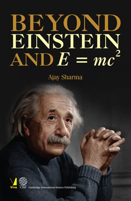 9788130930954: Beyond Einstein and E=MC2