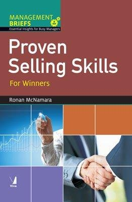 Proven Selling Skills: For Winners: Ronan McNamara