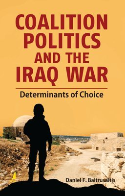 9788130931180: Coalition Politics and the Iraq War