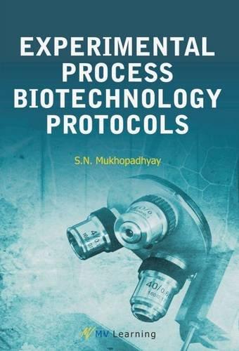 9788130932125: Experimental Process Biotechnology Protocols