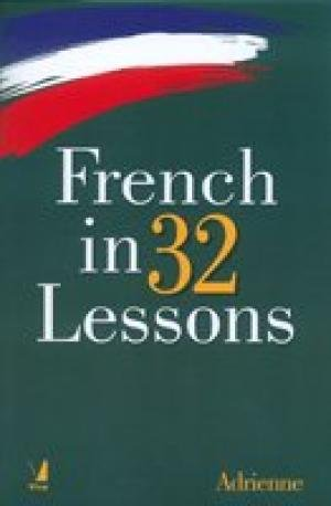 9788130933719: French in 32 Lessons